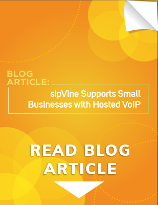 sipVine Supports Small Businesses with Hosted VoIP